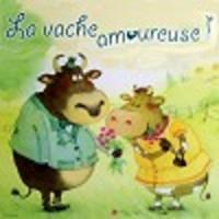 Image de La vache amoureuse