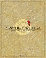 Image de A Most dangerous time