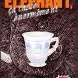 Image de Un éléphant, ça casse énormément