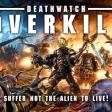 Image de Deathwatch : Overkill