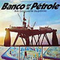 Image de Banco sur le Pétrole