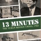 Image de 13 minutes: The Cuban Missile Crisis