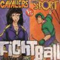 Image de Fightball - Cavaliers vs Team Sports