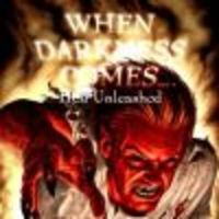Image de When Darkness Comes : Hell Unleashed