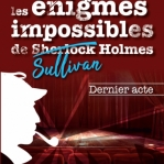 Image de Les énigmes impossibles de Sullivan Holmes