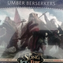 Image de A song of Ice and Fire - Umber Berserkers