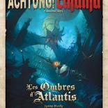 Image de Achtung! Cthulhu - Ombres d'Atlantis (Les)