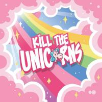 Image de Kill the unicorns