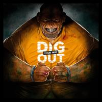 Image de Dig Your Way Out