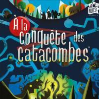Image de A La Conquête Des Catacombes