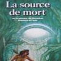 Image de L'Oeil Noir - La Source de Mort (Schmidt)