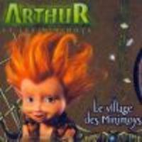 Image de Arthur et les Minimoys - Le Village des Minimoys