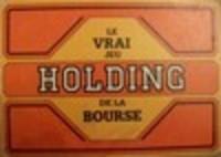 Image de Holding - le vrai jeu de la bourse
