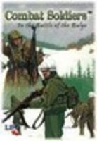 Image de Combat Soldiers: In the Battle of the Bulge
