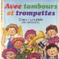 Image de Avec tambours et trompettes