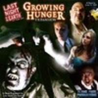 Image de Last Night On Earth : Growing Hunger