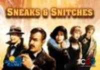 Image de Sneaks & Snitches